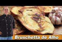 Bruschetta de Alho - Chef Taico