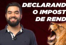 IMPOSTO DE RENDA - Entenda como declarar seus investimentos