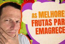 As MELHORES FRUTAS Para EMAGRECER | 12 Exemplos