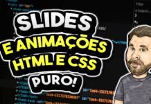 Crie Animações, Slides e Transições em HTML Puro