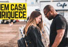 DESCUBRA PORQUE QUEM SE CASA ENRIQUECE