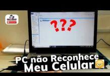 Meu PC não reconhece Celular, Aprenda como Resolver