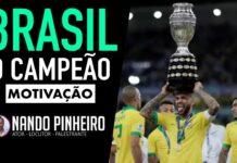 MOTIVAÇÃO PARA OS CAMPEÕES - SELEÇÃO BRASILEIRA DE FUTEBOL