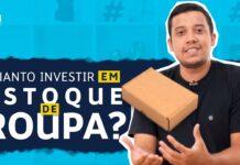 QUANTO INVESTIR PARA MONTAR ESTOQUE INICIAL DE MODA