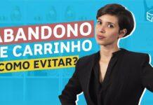 COMO EVITAR ABANDONO DO CARRINHO DE COMPRAS NA LOJA VIRTUAL