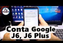Conta Google Samsung J6, J6 Plus, J6+, Desbloquear e Restaurar