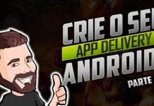 Aplicativo Android de Delivery e Cardápio - [Parte 2]