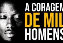 CORAÇÃO, CORAGEM, DESEJO, SACRIFÍCIO, ATITUDE | Nando Pinheiro