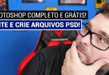 Photoshop Completo e Grátis - Use a vontade!